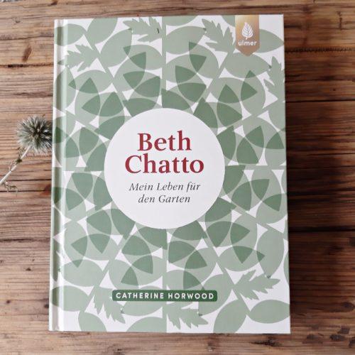 Beth Chatto - Mein Leben für den Garten