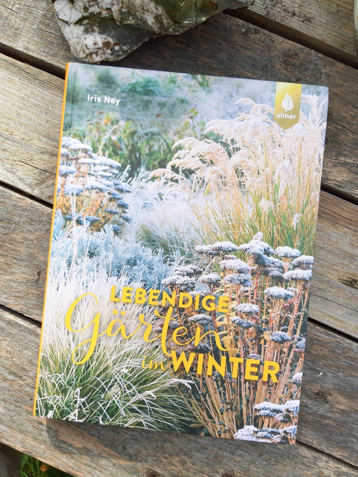 Iris Ney Lebendige Gärten im WInter