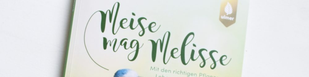 Meise mag Melisse rezension